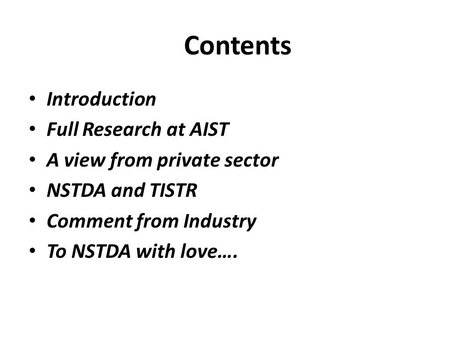 Contents Introduction Full Research at AIST A view from private sector