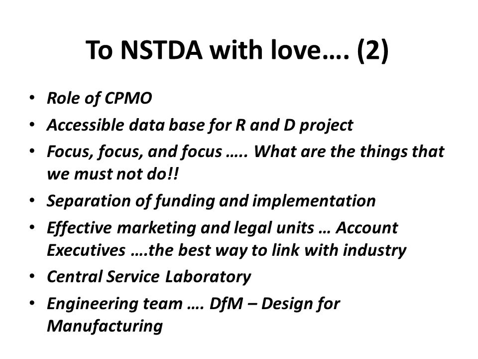 To NSTDA with love…. (2) Role of CPMO