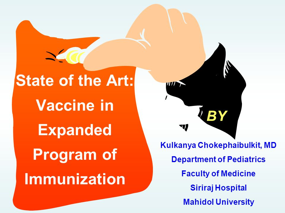 State of the Art: Vaccine in Expanded Program of Immunization