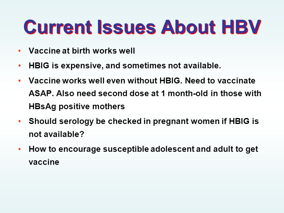 Current Issues About HBV
