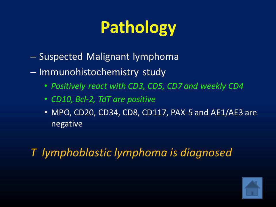 Pathology T lymphoblastic lymphoma is diagnosed
