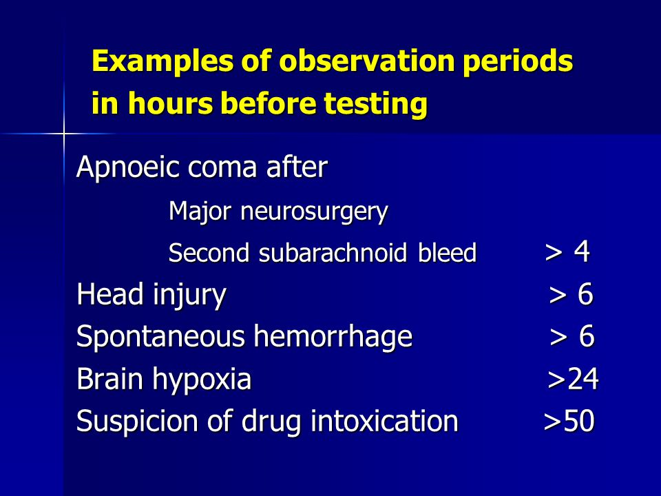 Examples of observation periods in hours before testing