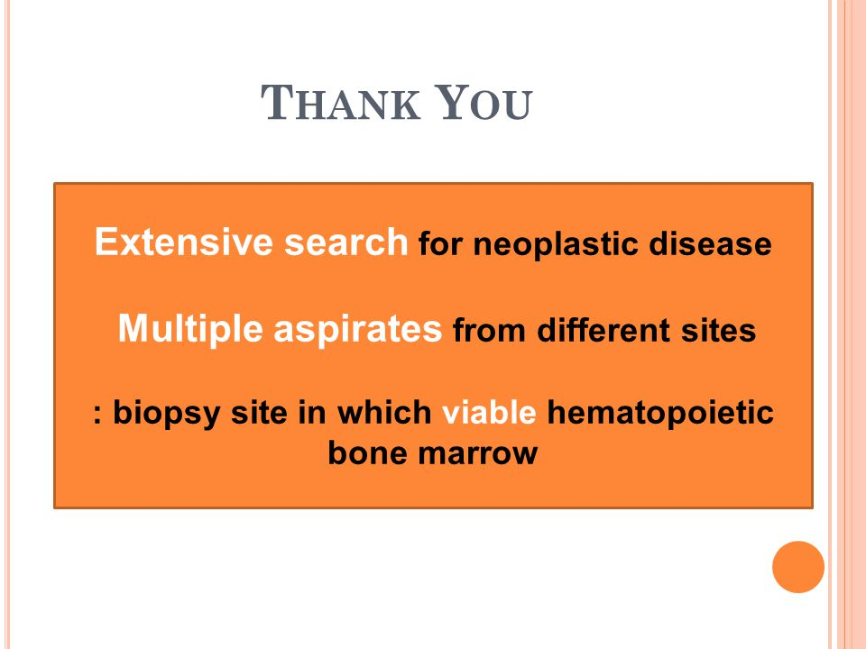 Thank You Extensive search for neoplastic disease