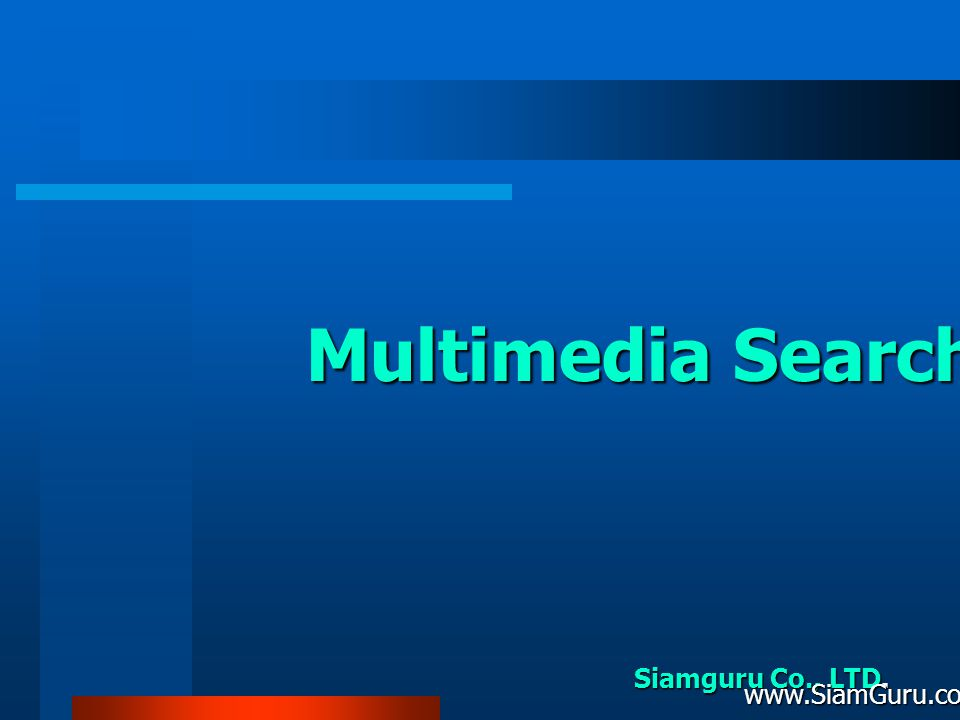 Multimedia Search Siamguru Co., LTD.