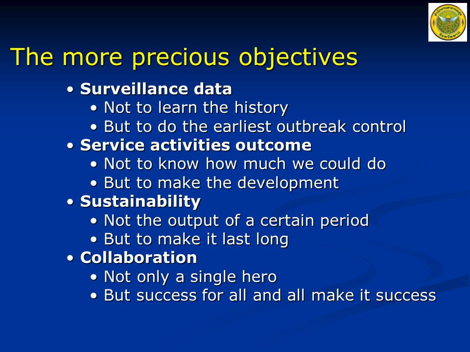 The more precious objectives