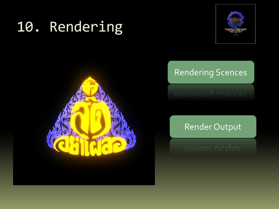 10. Rendering Rendering Scences Render Output