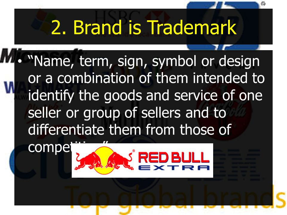 2. Brand is Trademark