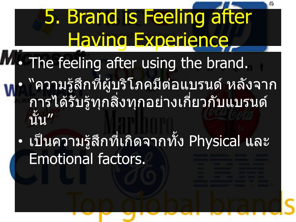 5. Brand is Feeling after Having Experience