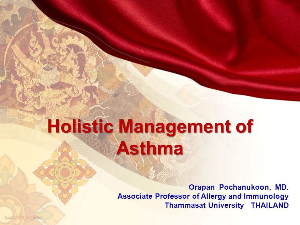 Holistic Management of Asthma