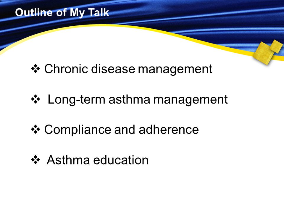 Chronic disease management Long-term asthma management
