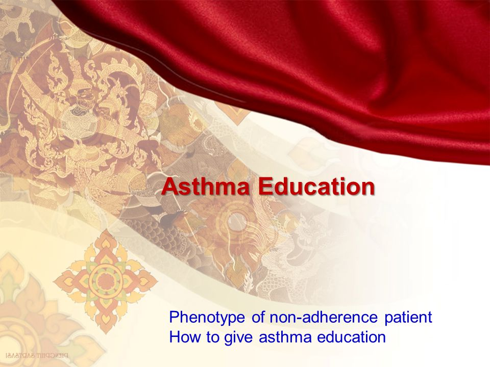 Asthma Education Phenotype of non-adherence patient