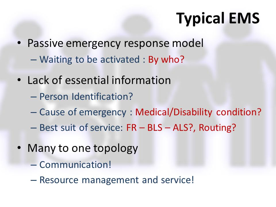 Typical EMS Passive emergency response model