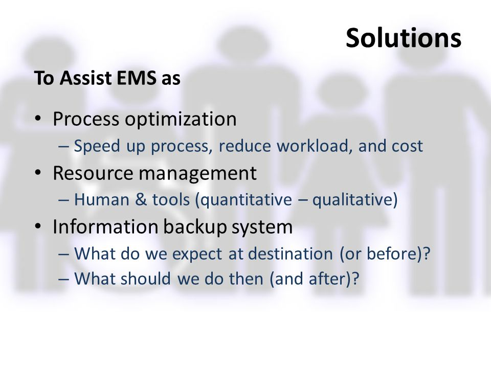 Solutions To Assist EMS as Process optimization Resource management