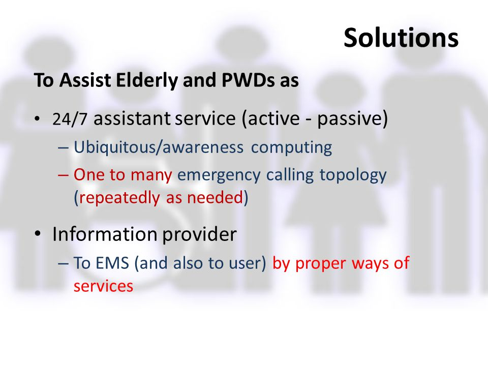 Solutions To Assist Elderly and PWDs as Information provider