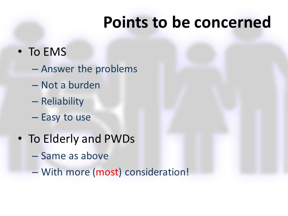 Points to be concerned To EMS To Elderly and PWDs Answer the problems