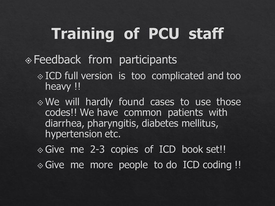 Training of PCU staff Feedback from participants