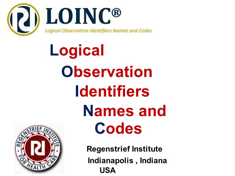 Logical Observation Identifiers Names and Codes Regenstrief Institute