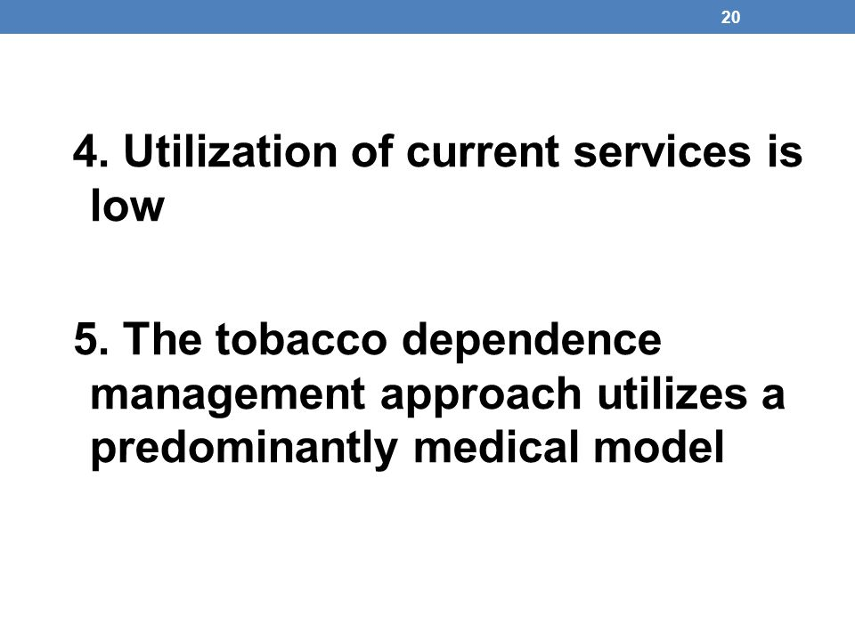 4. Utilization of current services is low
