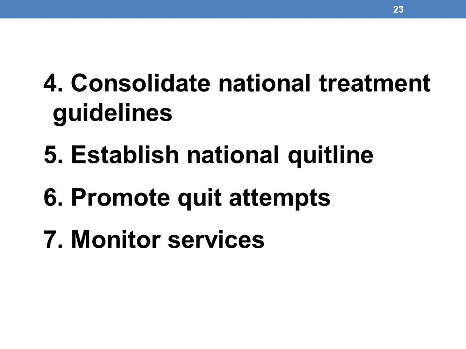 4. Consolidate national treatment guidelines