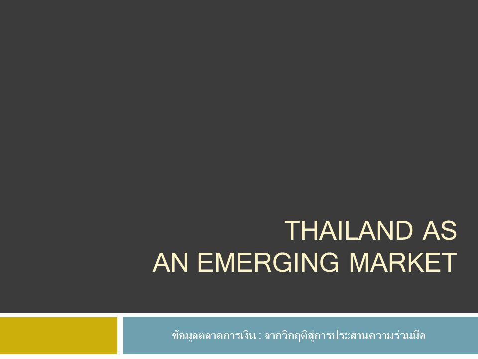Thailand as an emerging market