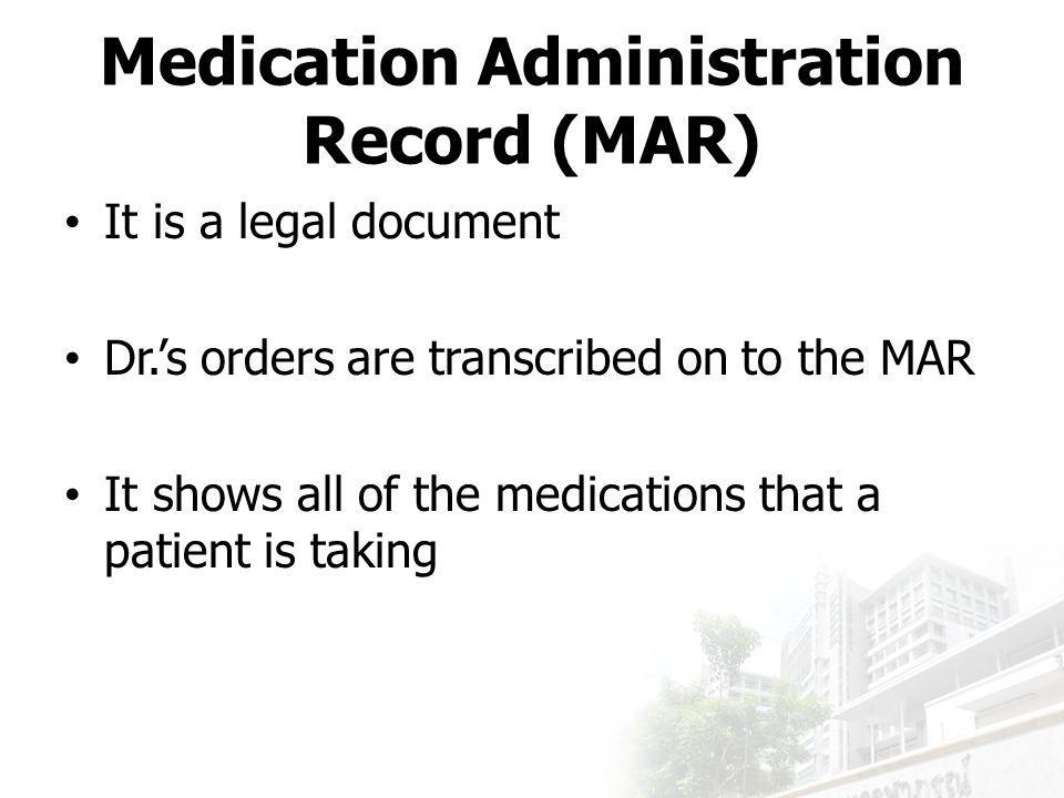Medication Administration Record (MAR)