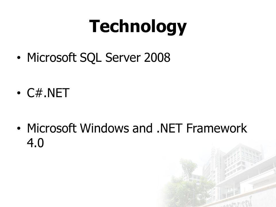 Technology Microsoft SQL Server 2008 C#.NET