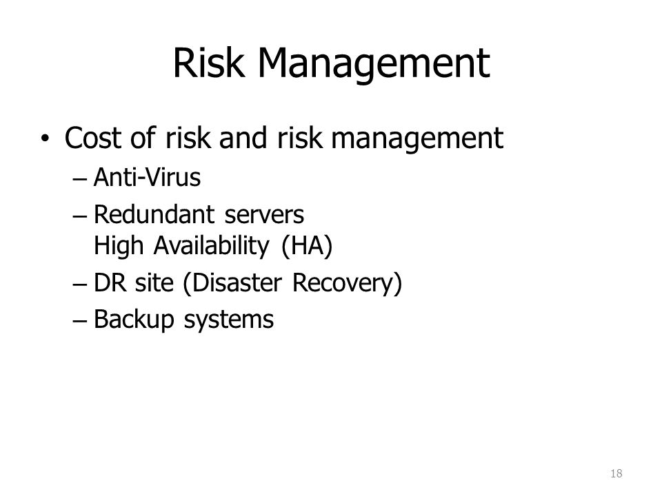 Risk Management Cost of risk and risk management Anti-Virus