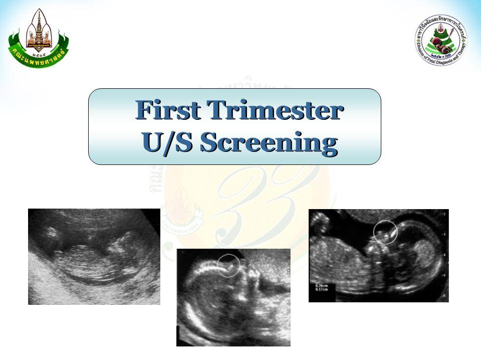 First Trimester U/S Screening