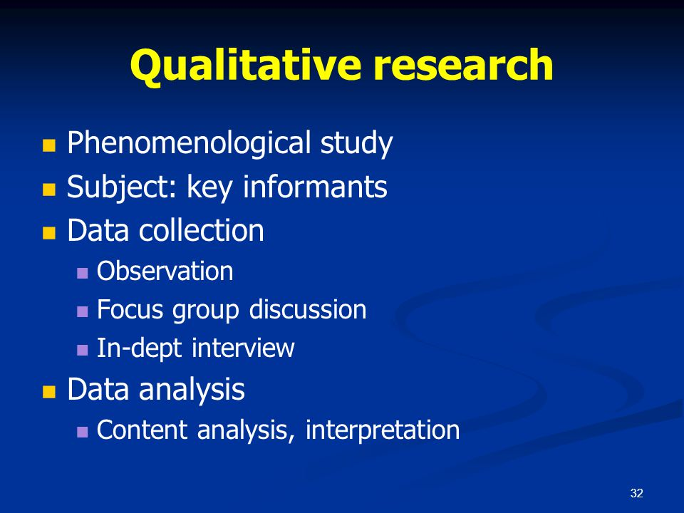Qualitative research Phenomenological study Subject: key informants