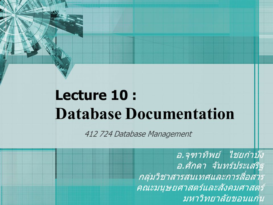 Lecture 10 : Database Documentation