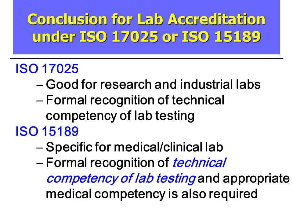 Conclusion for Lab Accreditation under ISO or ISO 15189