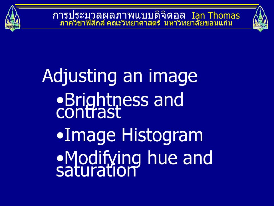 Brightness and contrast Image Histogram Modifying hue and saturation