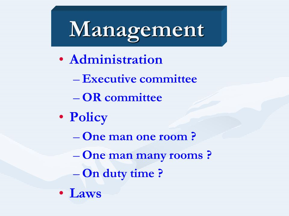 Management Administration Policy Laws Executive committee OR committee