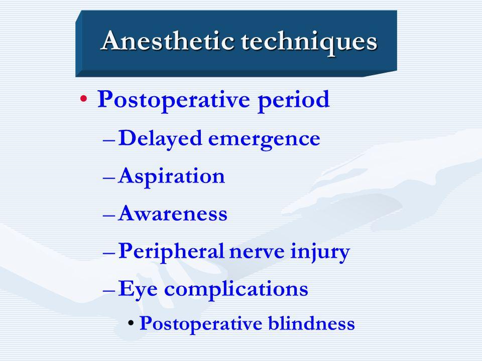 Anesthetic techniques
