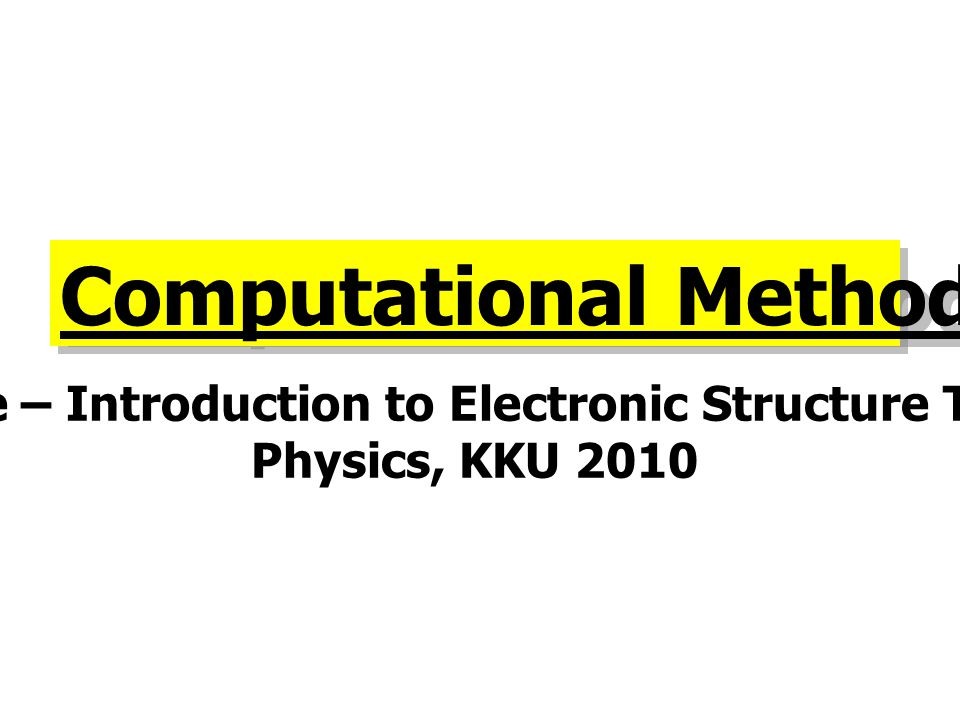 Course – Introduction to Electronic Structure Theory