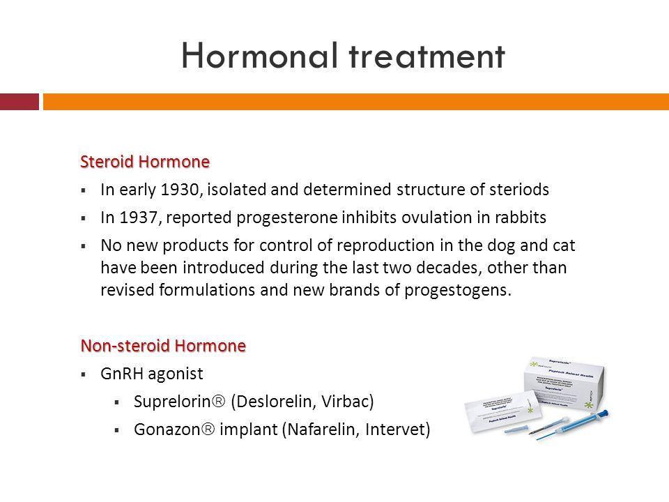 Hormonal treatment Steroid Hormone