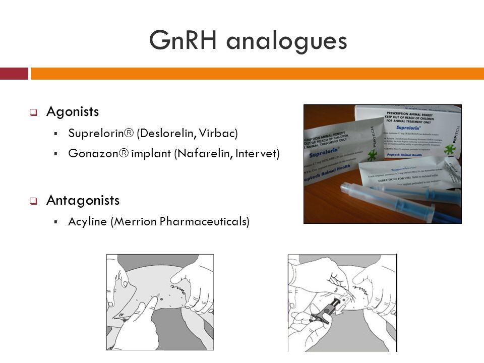 GnRH analogues Agonists Antagonists Suprelorin (Deslorelin, Virbac)