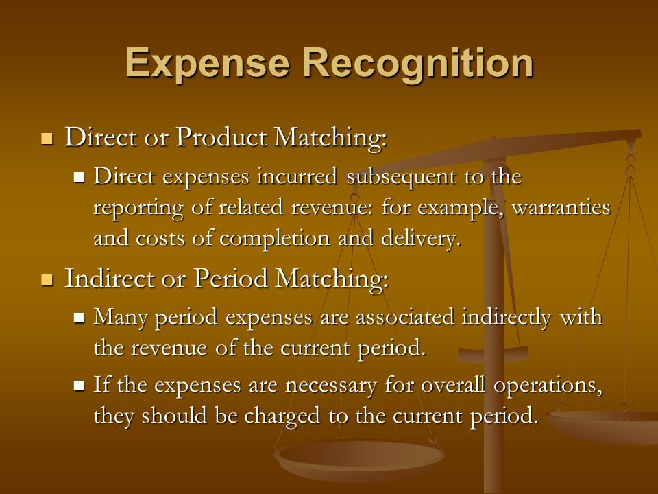 Expense Recognition Direct or Product Matching: