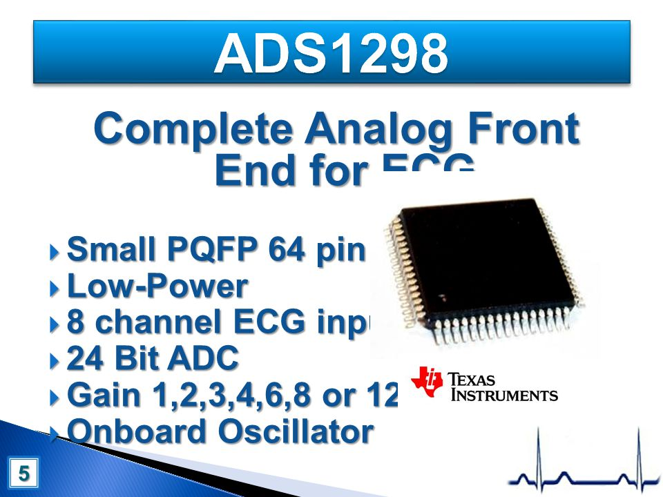 Complete Analog Front End for ECG