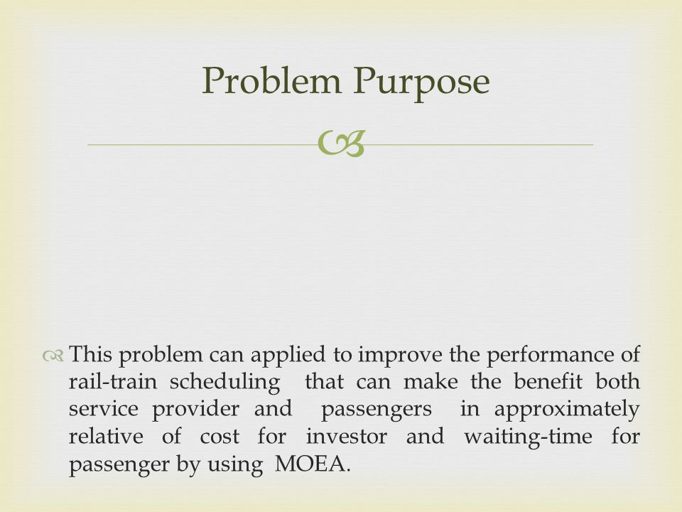 Problem Purpose