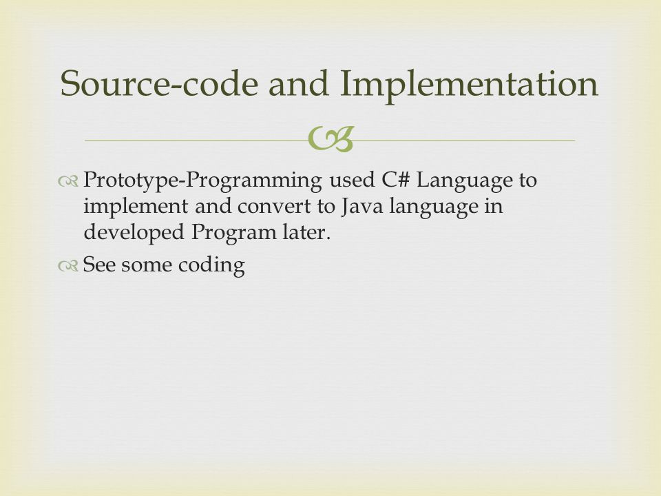 Source-code and Implementation
