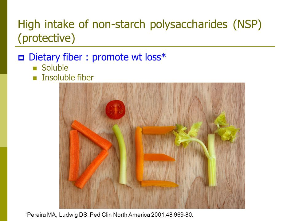 High intake of non-starch polysaccharides (NSP) (protective)