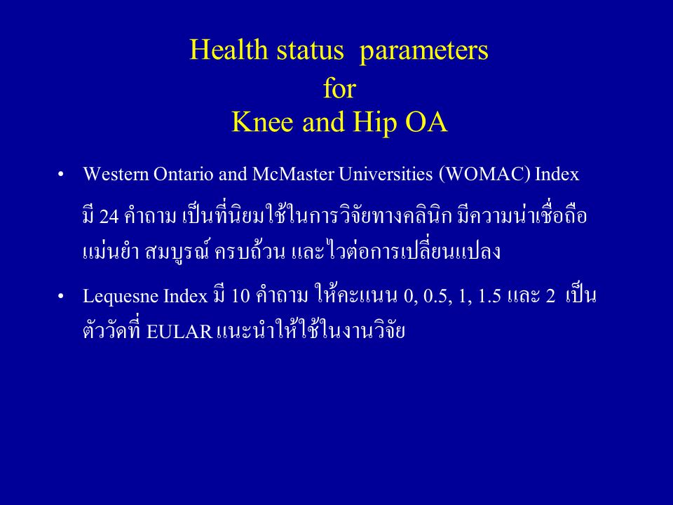 Health status parameters for Knee and Hip OA