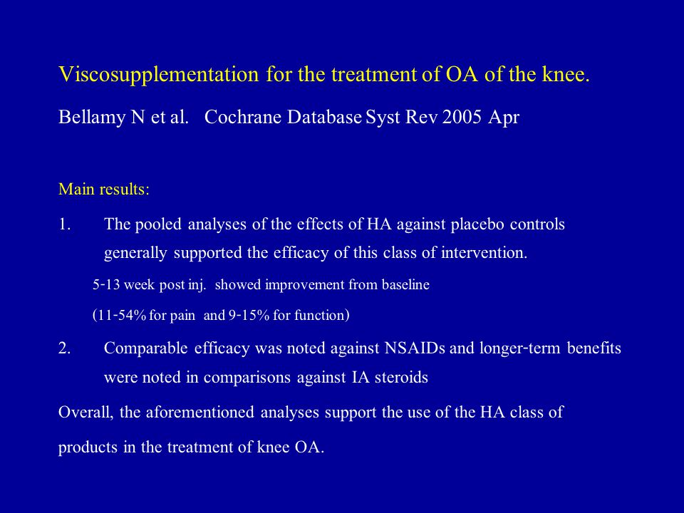 Viscosupplementation for the treatment of OA of the knee.