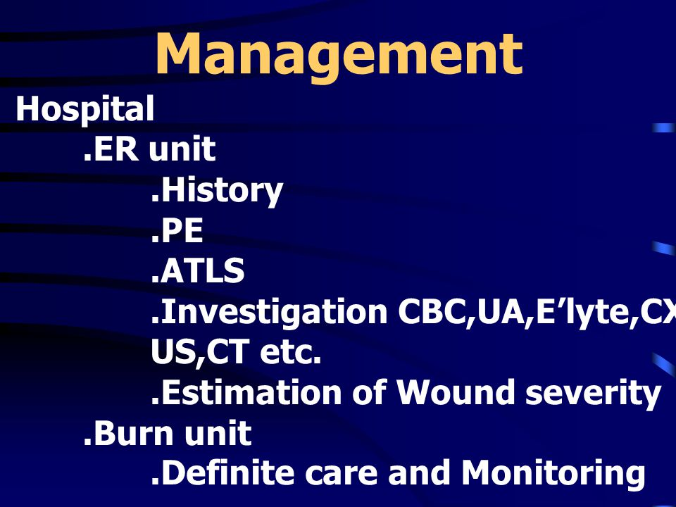Management Hospital .ER unit .History .PE .ATLS