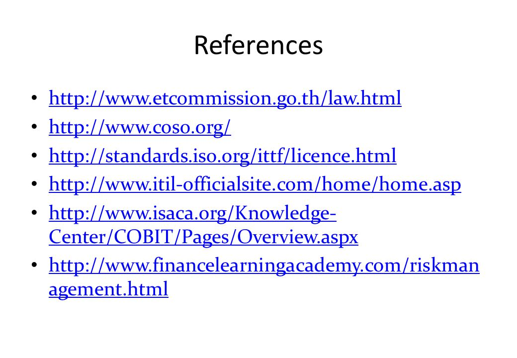 References http://www.etcommission.go.th/law.html http://www.coso.org/
