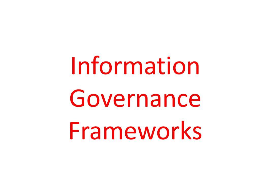 Information Governance Frameworks