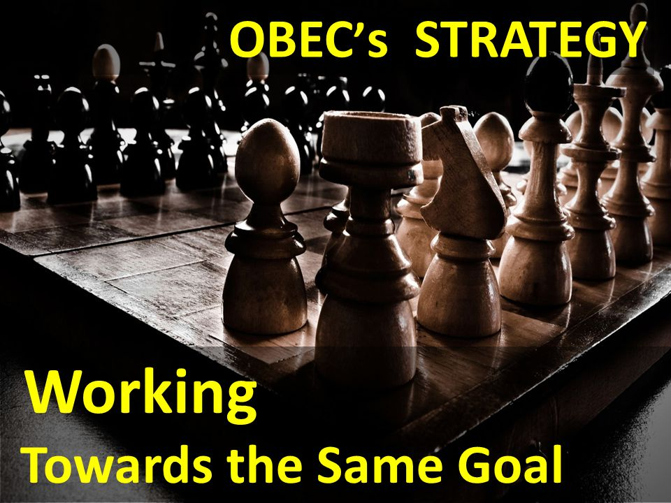 OBEC's STRATEGY Working Towards the Same Goal