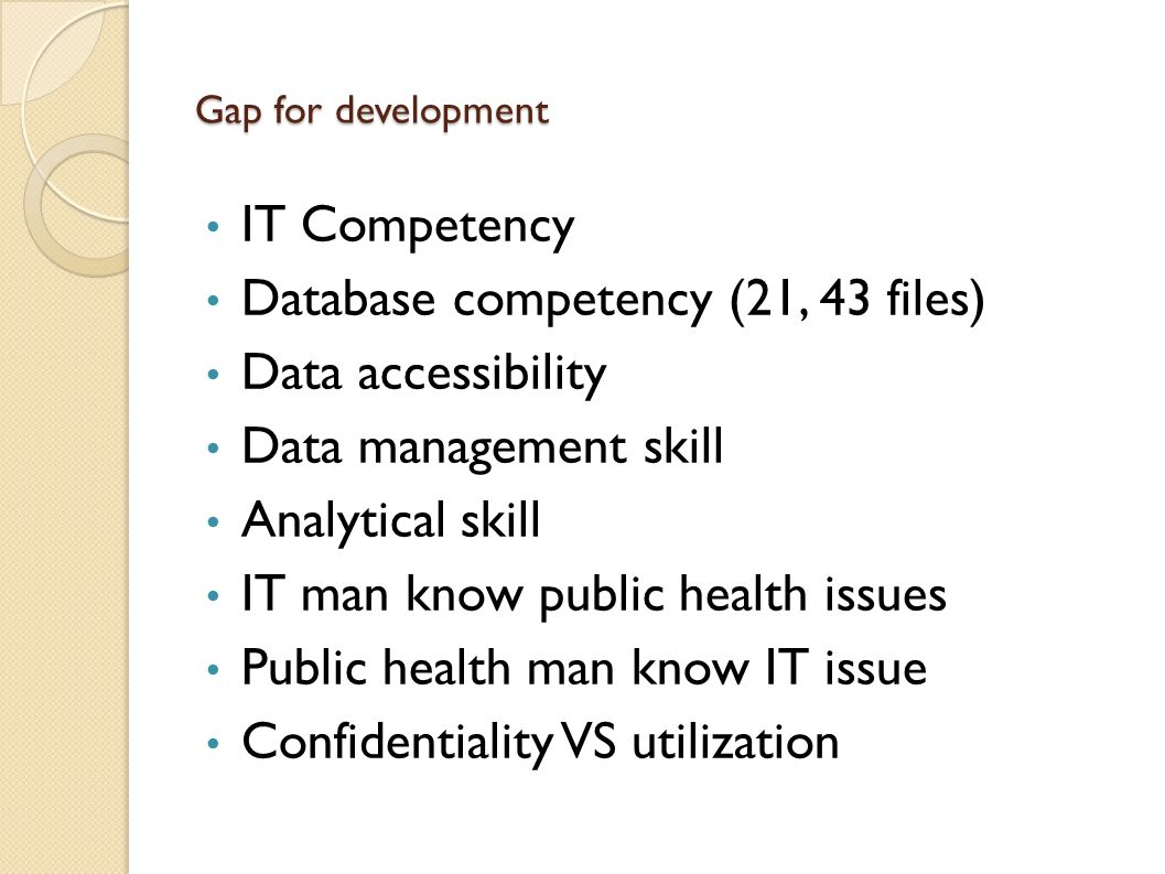 Database competency (21, 43 files) Data accessibility