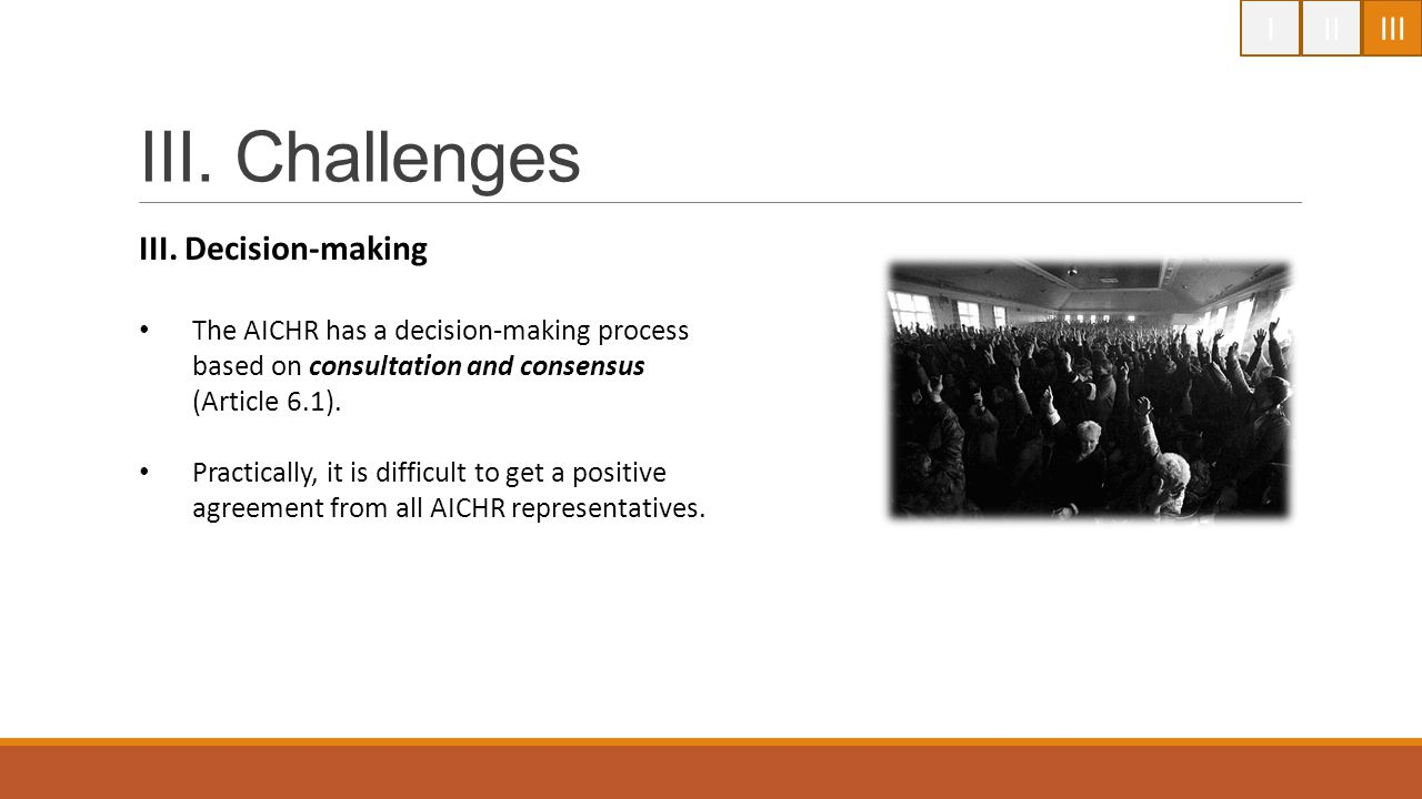 III. Challenges I II III III. Decision-making